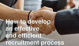 How to Develop an Efficient and Effective Recruitment Process