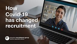 How Covid-19 Has Changed Recruitment