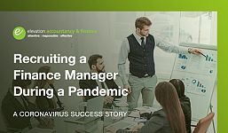 Recruiting a Finance Manager During a Pandemic: A Coronavirus Success Story