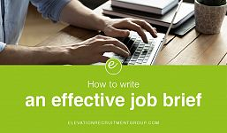 Top Tips for Writing an Effective Job Brief