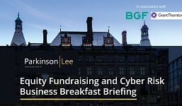 Equity Fundraising and Cyber Risk Business Breakfast Briefing