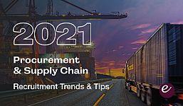 Procurement & Supply Chain Recruitment Tips & Trends