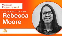 Women in Engineering Week - Interview with Rebecca Moore, Product Project Engineer - ilke Homes