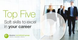 Top five soft skills to excel in your career