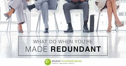 What to do if you're made redundant