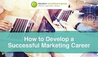 How to develop a successful marketing career